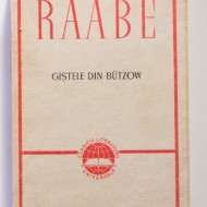 Wilhelm Raabe - Gastele din Butzow