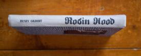 Henry Gilbert - Robin Hood (editie hardcover)