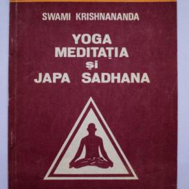 Swami Krishnananda - Yoga, meditatia si Japa Sadhana