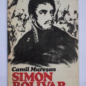 Camil Muresan - Simon Bolivar (1783-1830)