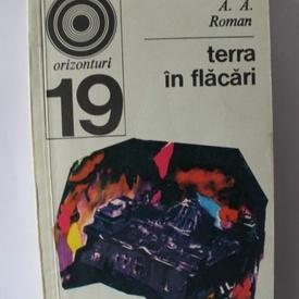 A. A. Roman - Terra in flacari (Al Doilea Razboi Mondial)