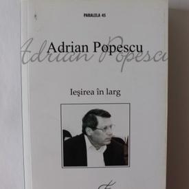 Adrian Popescu - Iesirea in larg