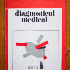 Adrian Restian - Diagnosticul medical (editie hardcover)