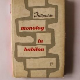 Al. Philippide - Monolog in Babilon (editie hardcover)