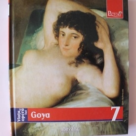 Album - Viata si opera lui Goya (editie hardcover)