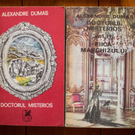 Alexandre Dumas - Doctorul misterios. Fiica marchizului (2 vol.)