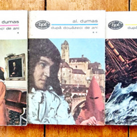 Alexandre Dumas - Dupa douazeci de ani (3 vol.)