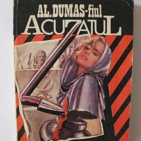 Alexandre Dumas-fiul - Acuzatul
