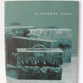 Alexandru Pasat - Latente / Latencies (editie bilingva, romano-engleza)