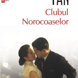 Amy Tan - Clubul Norocoaselor