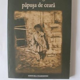 Ana Dragu - papusa de ceara (volum de debut, cu autograf)