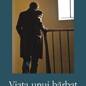 Andrei Makine - Viata unui barbat necunoscut