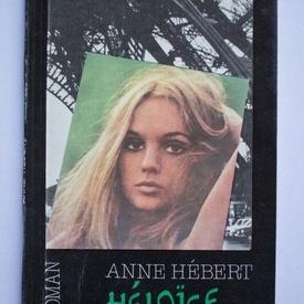Anne Hebert - Heloise