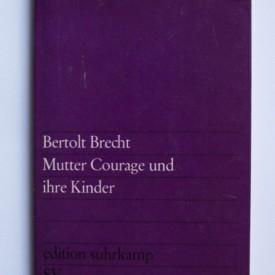 Bertolt Brecht - Mutter Courage und ihre Kinder Suhrkamp