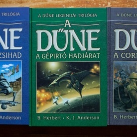 Brian Herbert, Kevin J. Anderson - A Dune Legendai Trilogia (A Butleri Dzsihad. A gepirto hadjarat. A corrini csata) (3 vol., editie hardcover)