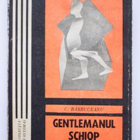 C. Barbuceanu - Gentlemanul schiop