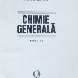 C. D. Nenitescu - Chimie generala (editie hardcover)