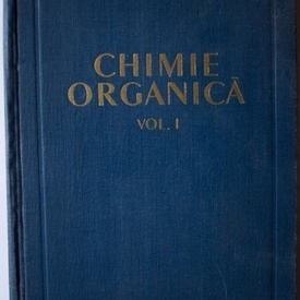 C.D. Nenitescu - Chimie organica (vol. I, editie hardcover)