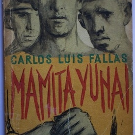 Carlos Luis Fallas - Mamita Yunai