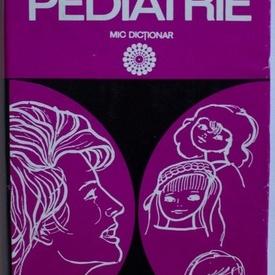 Carmen Ciofu, Eugen Ciofu - Semne si simptome in pediatrie. Mic dictionar (editie hardcover)
