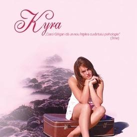 Carol Gilligan - Kyra