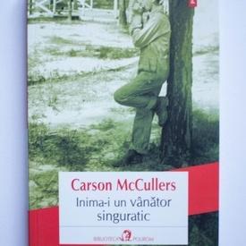 Carson McCullers - Inima-i un vanator singuratic