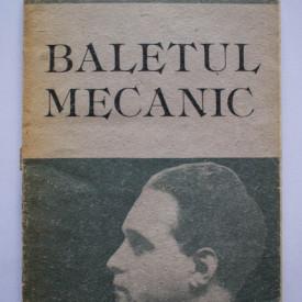 Cezar Petrescu - Baletul mecanic