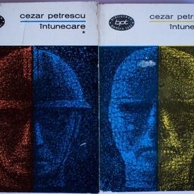 Cezar Petrescu - Intunecare (2 vol.)