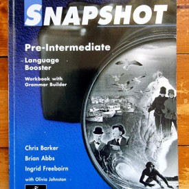 Chris Barker, Brian Abbs, Ingrid Freebairn, Olivia Johnson - Snapshot Pre-intermediate. Language Booster. Workbook with Grammar Builder