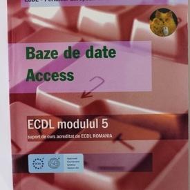 Colectiv autori - ECDL modul 5. Baze de date Access