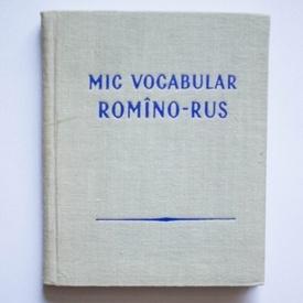 Colectiv autori - Mic vocabular romano-rus (editie hardcover)