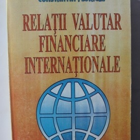 Constantin Floricel - Relatii valutar financiare internationale