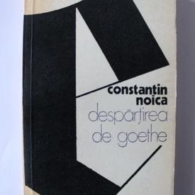 Constantin Noica - Despartirea de Goethe