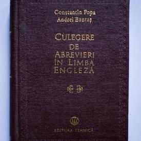 Constantin Popa, Andrei Bantas - Culegere de abrevieri in limba engleza (editie hardcover)