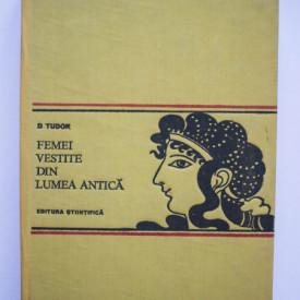 D. Tudor - Femei vestite din lumea antica. Coroana sau cununa (editie hardcover)