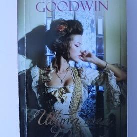 Daisy Goodwin - Ultima mea ducesa