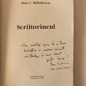 Dan C. Mihailescu - Scriitorincul (cu autograf)