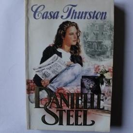 Danielle Steel - Casa Thurston