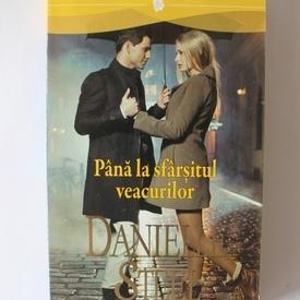 Danielle Steel - Pana la sfarsitul veacurilor