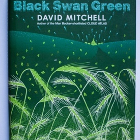 David Mitchell - Black Swan Green (first edition, hardcover)