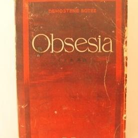 Demostene Botez - Obsesia (editie princeps)