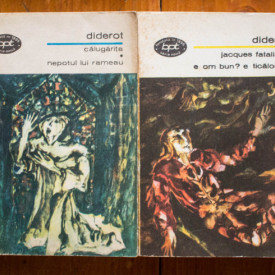 Denis Diderot - Calugarita. Nepotul lui Rameau. Jacques fatalistul. E om bun? E ticalos?... (2 vol.)