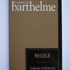 Donald Barthelme - Regele