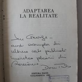 Dorin Tudoran - Adaptarea la realitate (cu autograf)