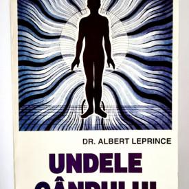 Dr. Albert Leprince - Undele gandului. Manual practic de telepatie provocata