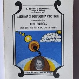 Dr. Bogdan V. Delavrancea - Autonomia si independenta constiintei si raporturile cu actul sinucigas