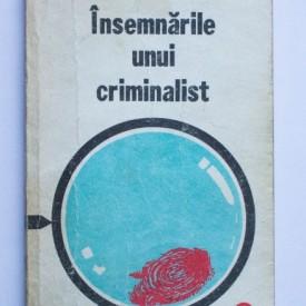 Dumitru Ceacanica - Insemnarile unui criminalist