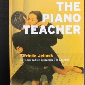 Elfriede Jelinek - The piano teacher (editie in limba engleza)