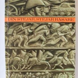 Elsa Grozea - Din stejar, stejar rasare (mari batalii din istoria poporului roman oglindite in literatura)