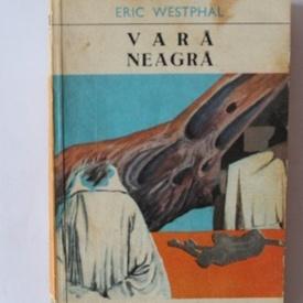 Eric Westphal - Vara neagra